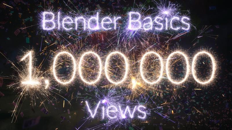 Blender Basics Hits 1,000,000 Views!