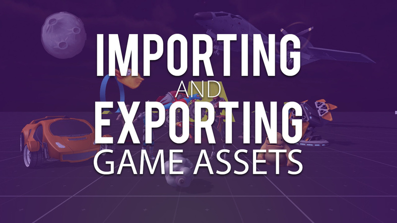 Importing and Exporting Game Assets - CG Cookie