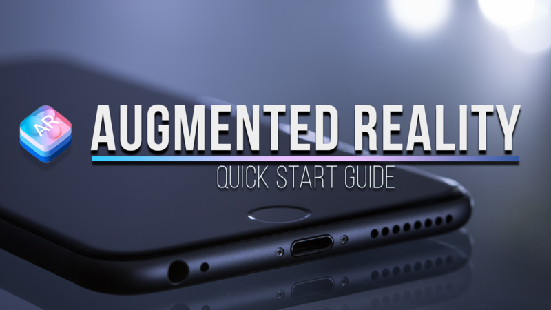 Augmented Reality Kit: Quick Start Guide