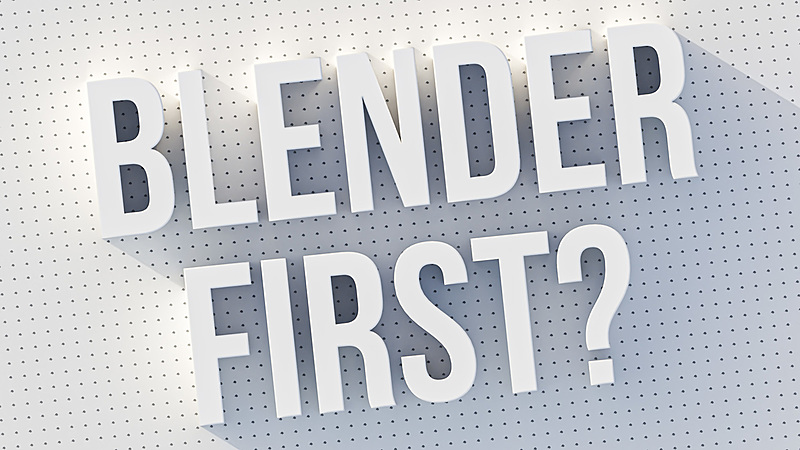 5 Reasons to Learn Blender First