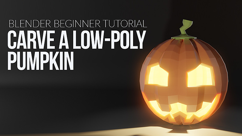 Blender Beginner Project: How to Model a Low-Polygon Style Halloween Pumpkin