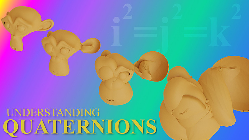 What are quaternion rotations in Blender? Quaternions explained in a simple way