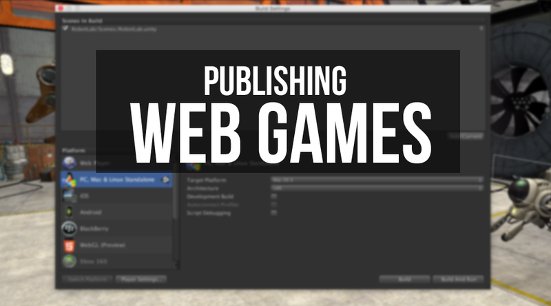 Publishing Web Games with Unity
