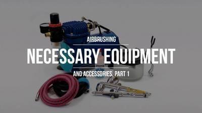Airbrush Equipment I