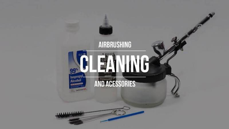 Cleaning Your Airbrush