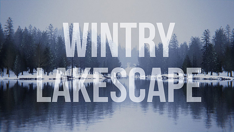 Creating a Wintry Lakescape