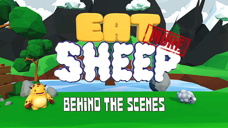 Eat More Sheep: Behind the Scenes