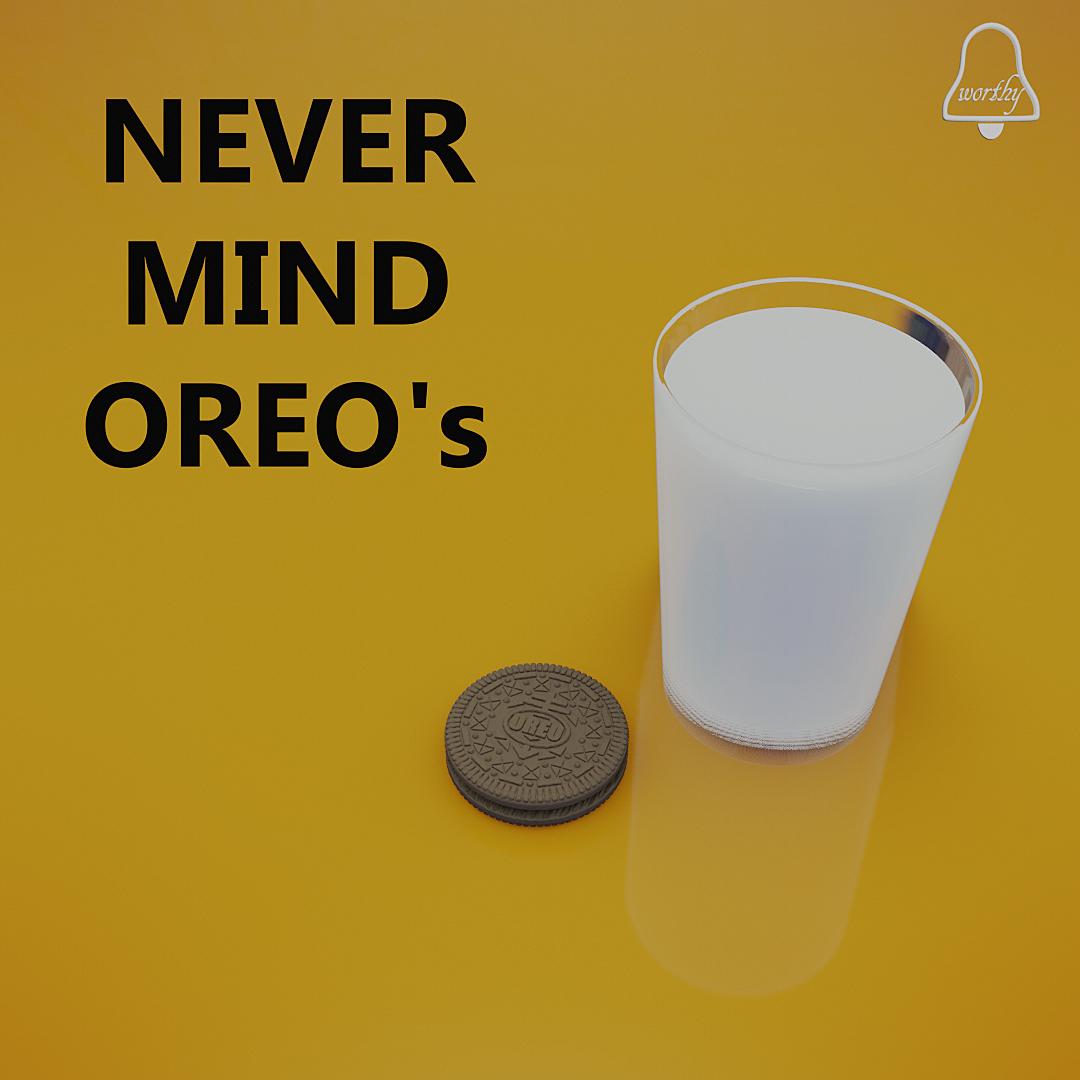 Never Mind Oreo's