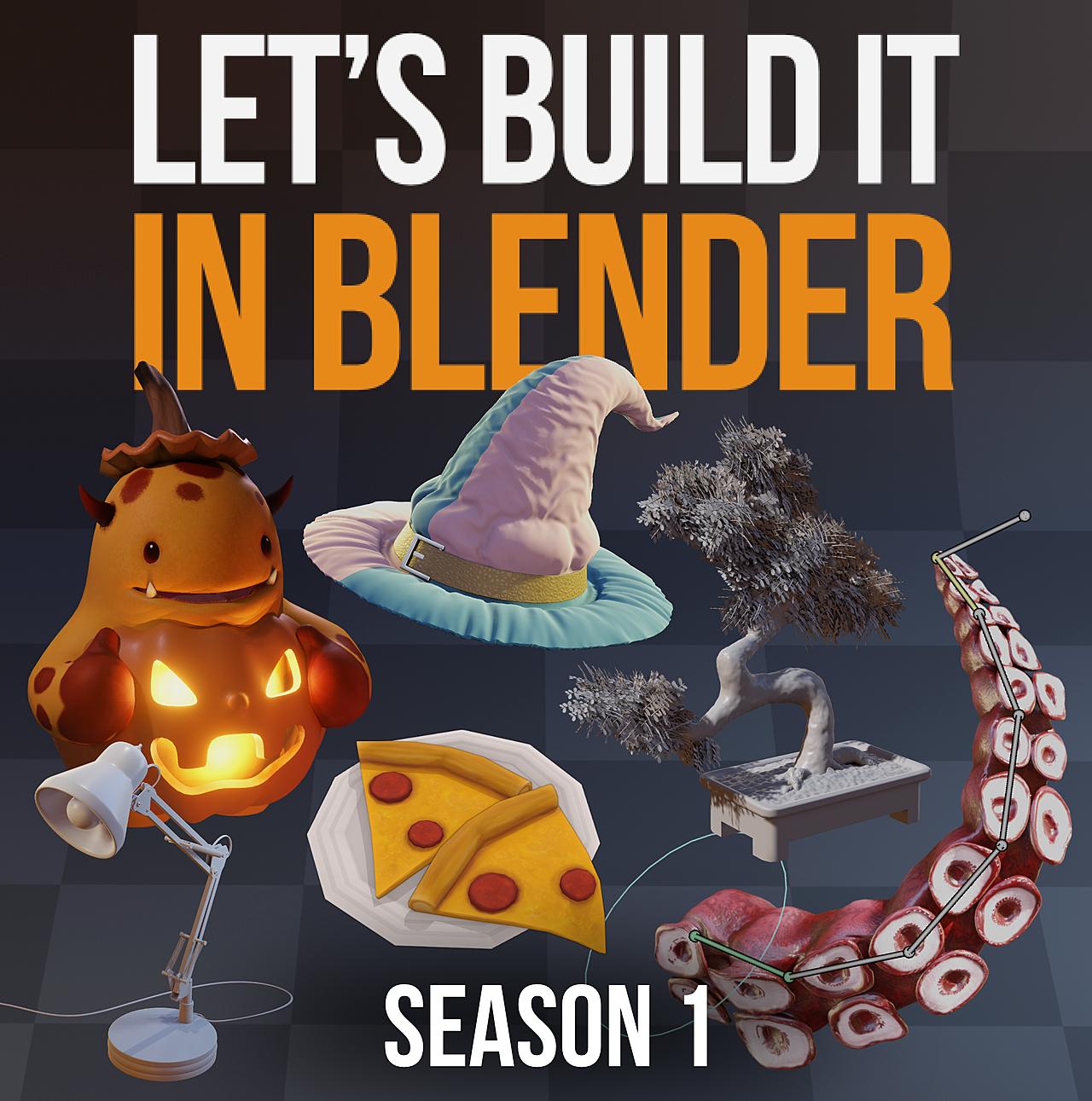 Let's Build It In Blender - Season 1