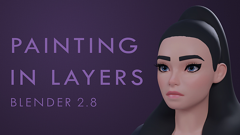 How to Paint in Layers using Blender 2.8